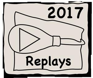 2017 Replays