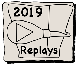 2019 Replays