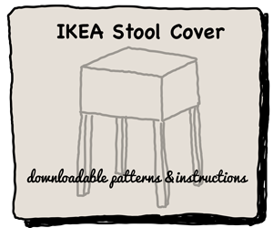 Ikea Stool Cover Downloadable Patterns and Instructions
