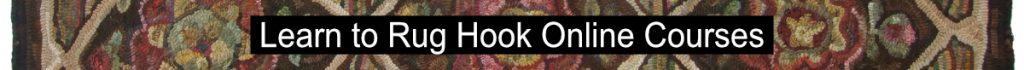 Learn to rug Hook by enrolling in Online rug hooking courses